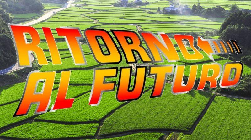 Agricoltura: Ritorno al Futuro