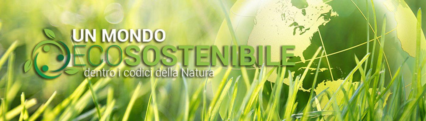 Un Mondo Ecosostenibile
